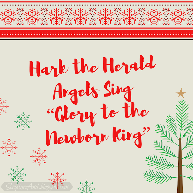 Bible Verses for the Christmas carol Hark the Herald Sing | scriptureand.blogspot.com