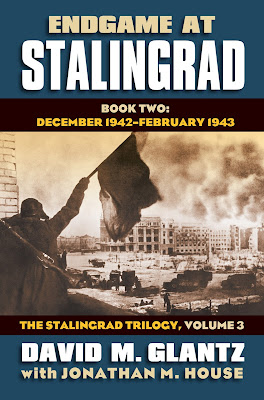 Endgame at Stalingrad Book Two: December 1942 - February 1943 The Stalingrad Trilogy, Volume 3