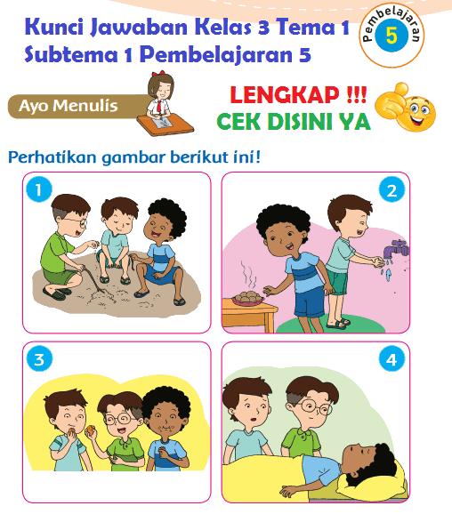 Lengkap Kunci Jawaban Kelas 3 Tema 1 Subtema 1 Pembelajaran 5 Jawaban Tematik Terbaru