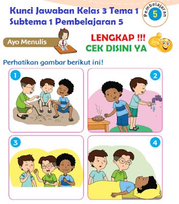 Kunci Jawaban Kelas 3 Tema 1 Subtema 1 Pembelajaran 5 www.simplenews.me
