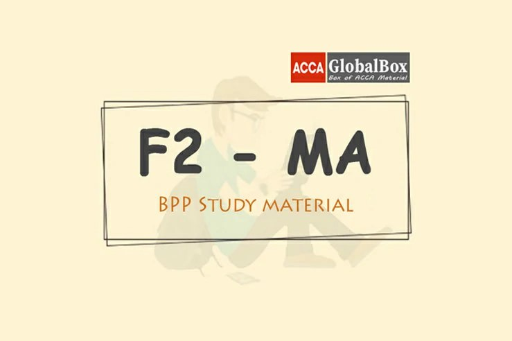 F2 - Management Accounting (MA) | B P P Material, ACCAGlobalBox and by ACCA GLOBAL BOX and by ACCA juke Box, ACCAJUKEBOX, ACCA Jukebox, ACCA Globalbox