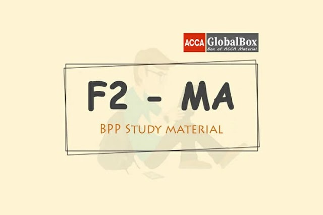 F2 - 2020 | Management Accounting (MA) | BPP - STUDY TEXT and KIT
