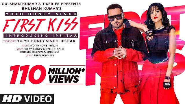 First Kiss lyrics Yo Yo Honey Singh Ft. Ipsitaa | फर्स्ट किस