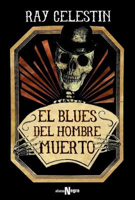 El blues del hombre muerto - Ray Celestin (2018)