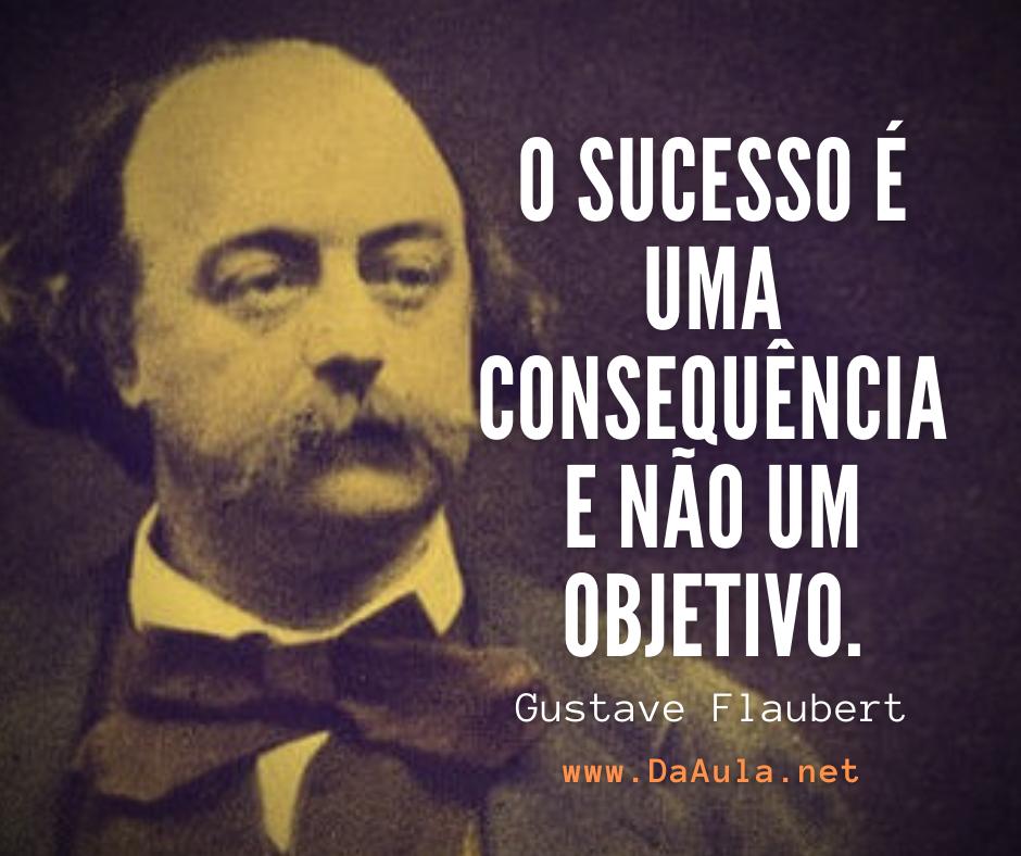 Quem foi Gustave Flaubert