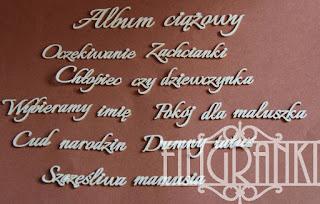 http://www.filigranki.pl/dzieciece/1719-tekturki-napisy-album-ciazowy-zestaw-18szt.html