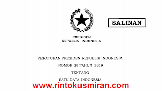 PERATURAN PRESIDEN REPUBLIK INDONESIA NOMOR 39 TAHUN 2019 TENTANG SATU DATA INDONESIA