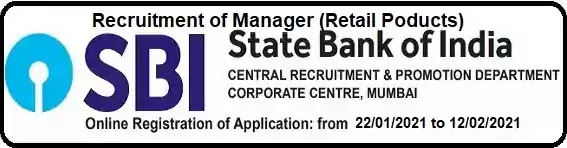 SBI Manager Retails Products Recruitment 2021
