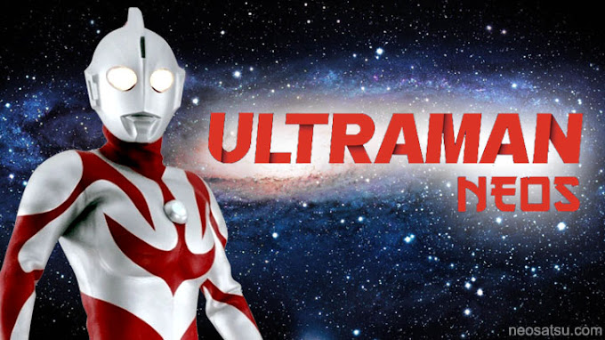 Ultraman Neos Batch Subtitle Indonesia