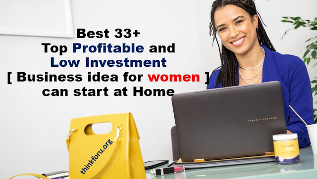 Profitable [ Business idea for women ] can start at Home