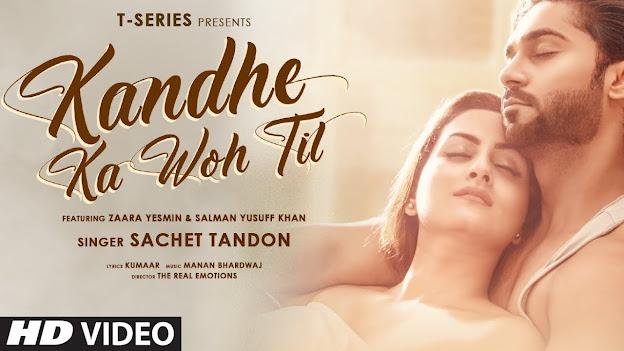 Kandhe Ka Woh Til Lyrics |Sachet T, Manan Bhardwaj,Kumaar|Zaara Yesmin,Salman Lyics Planet