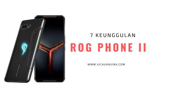 6 Keunggulan ROG Phone 2 Untuk Para Gamers