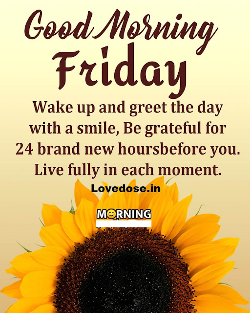 good morning friday inspirational quotes