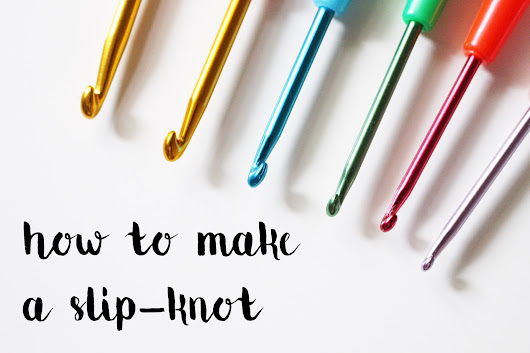 how to make a slip-knot | crochet creations