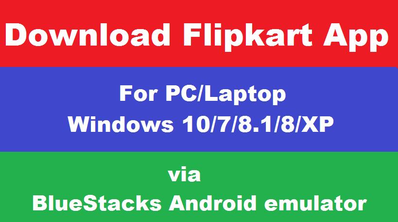 Flipkart app  for pc windows 7