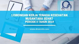 Lowongan Kerja Tenaga Kesehatan Nusantara Sehat Periode II Tahun 2019