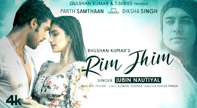 Rim Jhim Song Lyrics - Jubin Nautiyal