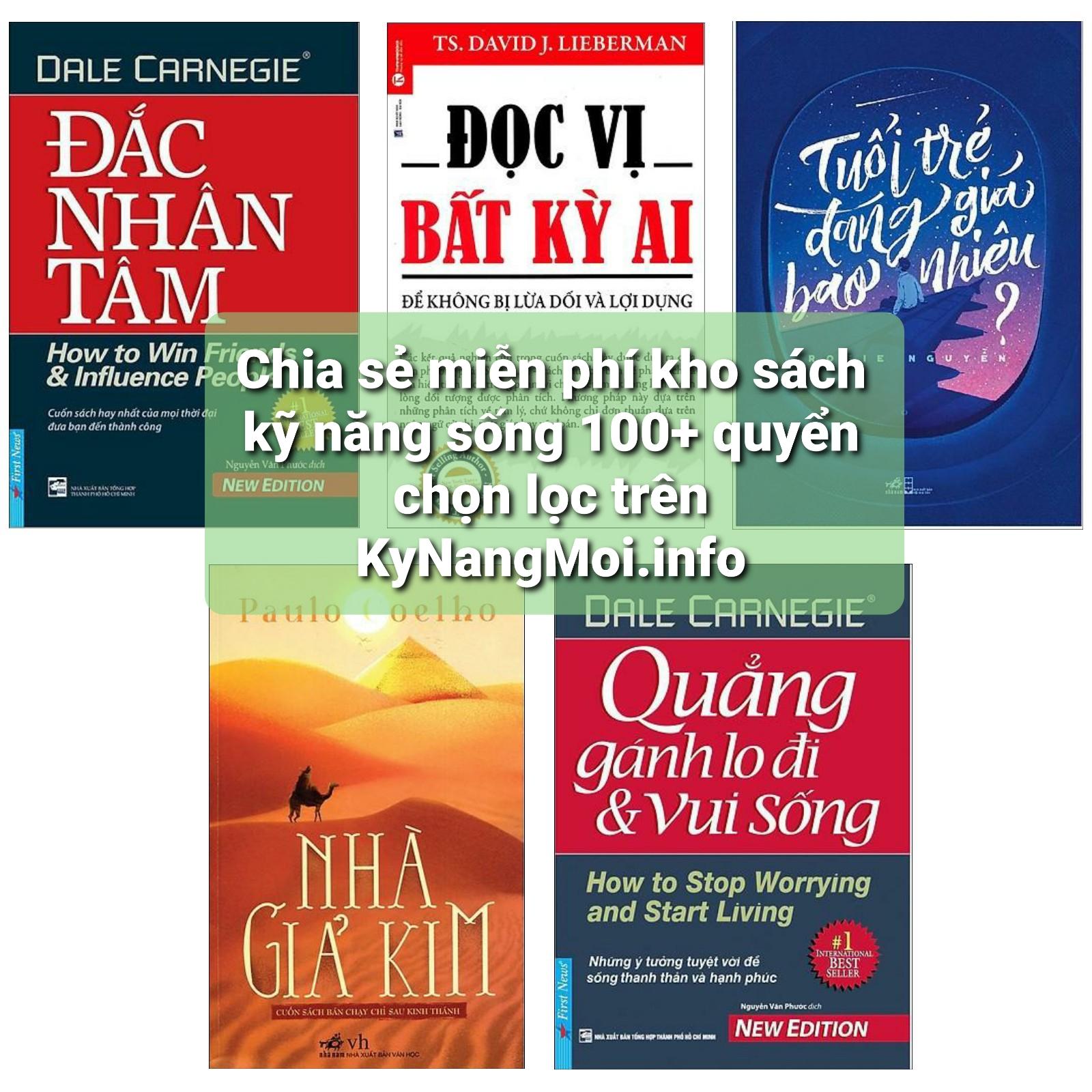 Chia sẻ miễn phí kho sách kỹ năng sống 100+ quyển chọn lọc trênKyNangMoi.info