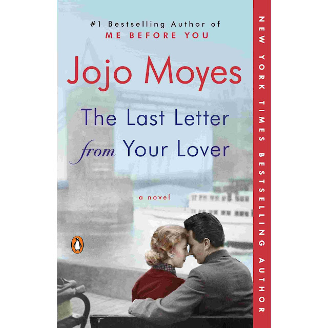 The Last Letter from Your Lover (Jojo Moyes)