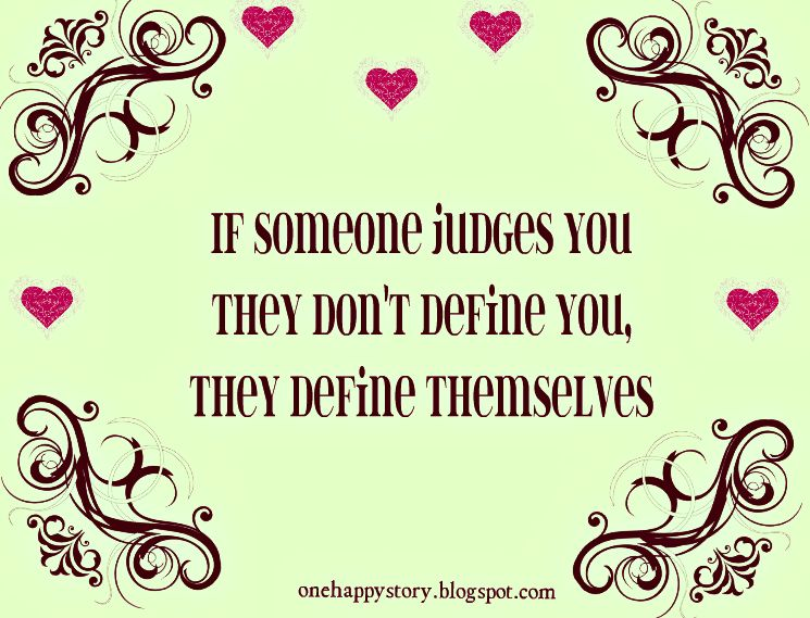 If Someone Judges You Motivational Quotes