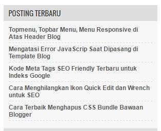 Cara Memasang Recent Post - Posting Terbaru di Sidebar Blog