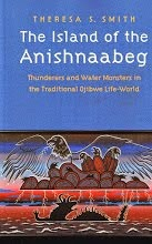 THE ISLAND OF THE ANISHNAABEG - 2013