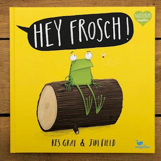 """""""Hey Frosch"""" von Kes Gray und Jim Field, Magellan Verlag"""