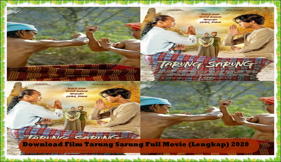 Download Film Tarung Sarung Full Movie (Lengkap) 2020