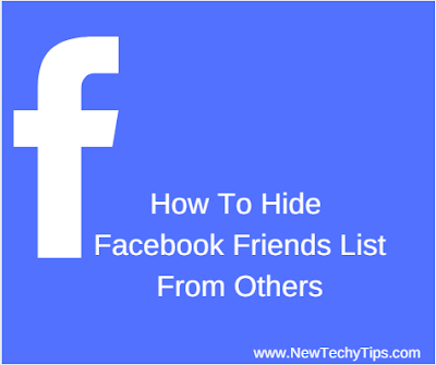 http://www.newtechytips.com/2017/04/how-to-hide-your-facebook-friends-list.html