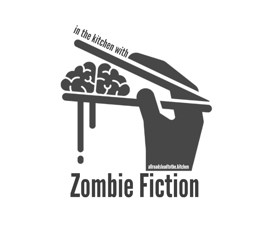 In the kitchen with Zombie Fiction