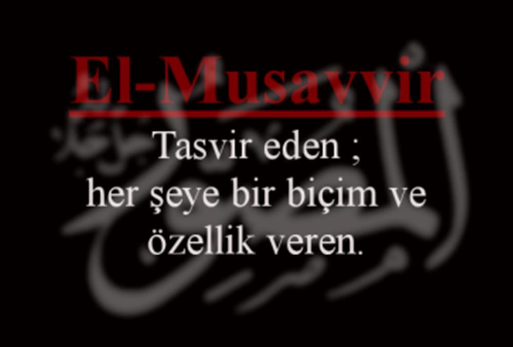el-Musavvir Esmasının Zikri, Anlamı, Fazileti ve Duası