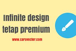 Cara supaya Infinite Design tetap Premium walaupun Smartphone kereset