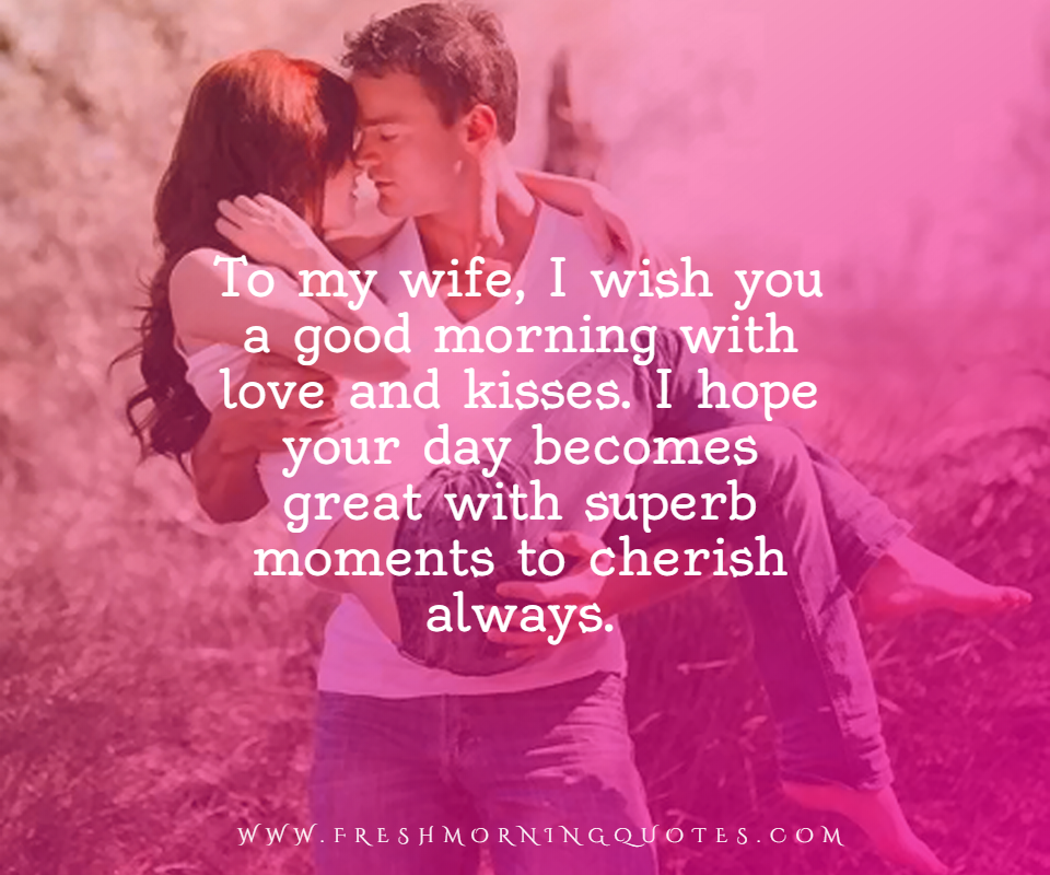 to my wife good morning messages for wife