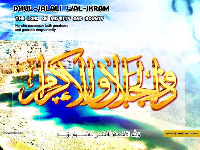 85. ذُوالْجَلاَلِ وَالإكْرَامِ [ Zul-Jalaali-wal-Ikram ] 99 names of Allah in Roman Urdu/Hindi