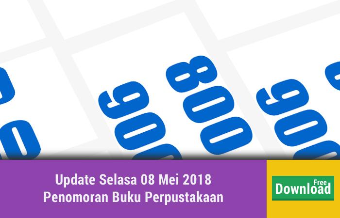 Update Selasa 08 Mei 2018 Penomoran Buku Perpustakaan