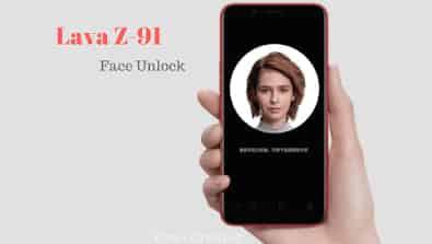 सिर्फ  9,999 में Lava Z91, face unlock के साथ