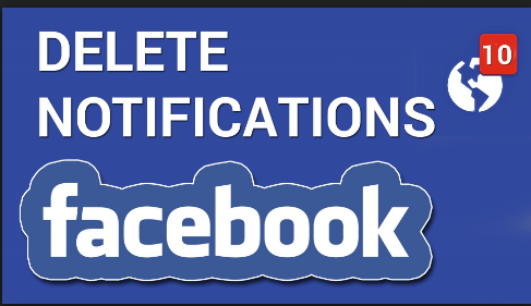 Delete Notifications on Facebook