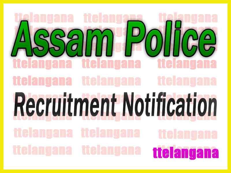 Assam Police Recruitment Notification
