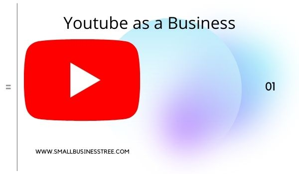 Youtube as a Business