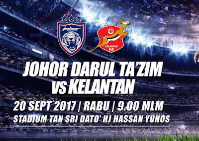 Live Streaming JDT vs Kelantan 20 September 2017