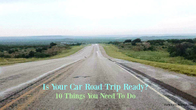 10 tips to get your car ready for road trips