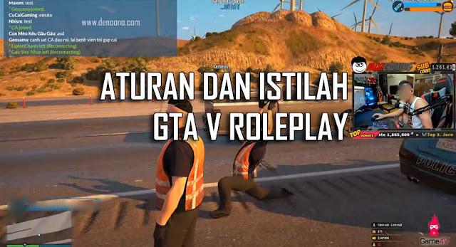 Istilah dan Peraturan di Grand Theft Auto V Roleplay  Istilah dan Peraturan di Grand Theft Auto V Roleplay (GTA 5 Roleplay)