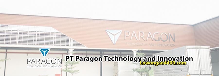 Lowongan Kerja PT Paragon Technology and Innovation Bekasi 2020