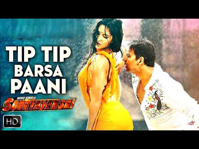 New Movie Sooryavanshi : Tip Tip Barsa Paani || Lyrics Video Song | Akshay Kumar,Ajay Devgan,Katrina Kaif |