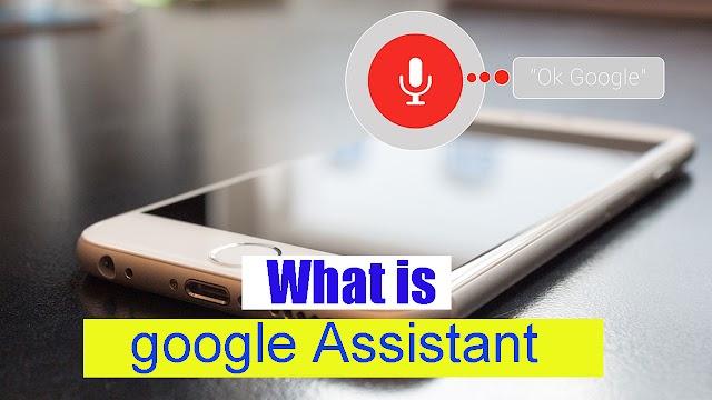 What is google assistant - A biginteger