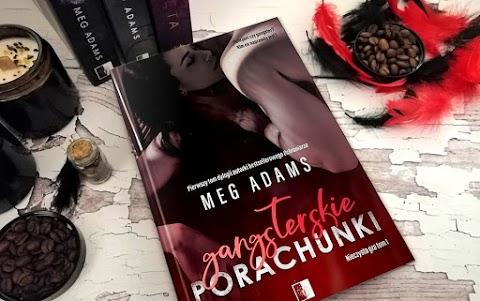 """Meg Adams """"Gangsterskie porachunki"""" - RECENZJA"""