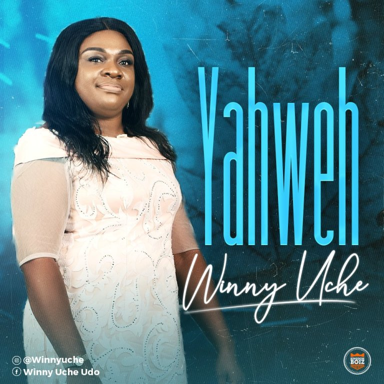Winny Uche – Yahweh Lyrics & Mp3