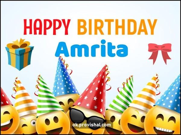 Happy Birthday Amrita Cake, Images and Wishes