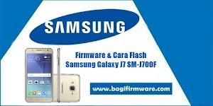 Firmware dan Cara Flash Samsung Galaxy J7 SM-J700F