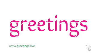 """ greetings "" Text 4k imge from www.greetings.live"